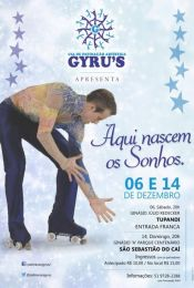 Gyru's apresenta o espet�culo Aqui Nascem os Sonhos